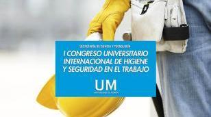 1° Congreso Universitario Internacional de Higiene y Seguridad en el Trabajo
