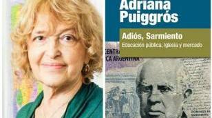 """Esta tarde, Adriana Puiggros presenta su libro """"Adiós, Sarmiento"""" en Haedo"""