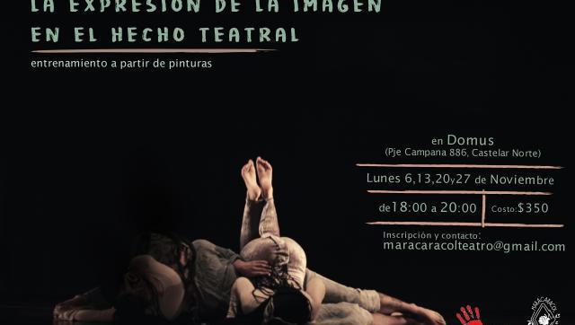 Maracaracol Teatro cierra el año con tres cursos imperdibles en el Oeste