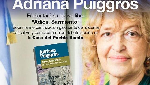 Este jueves, Adriana Puiggrós presenta su libro