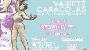 """Varieté caracola"" en El Transformador"