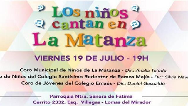 """""""Los Niños Cantan en La Matanza"""" encuentro coral en Lomas del Mirador"""