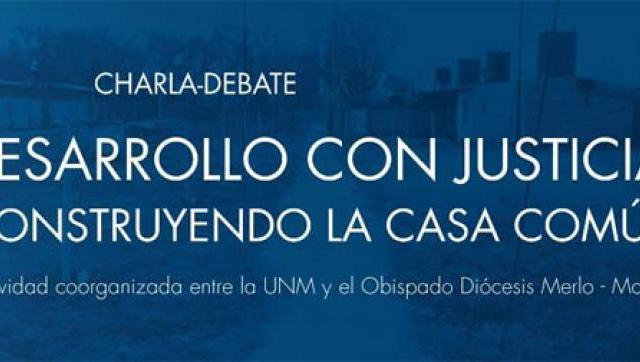 """""""Desarrollo con justicia: construyendo la Casa Común"""""""