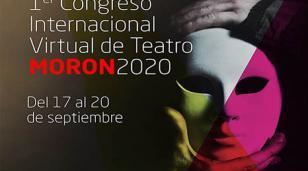 Morón organiza el primer Congreso Internacional Virtual de Teatro