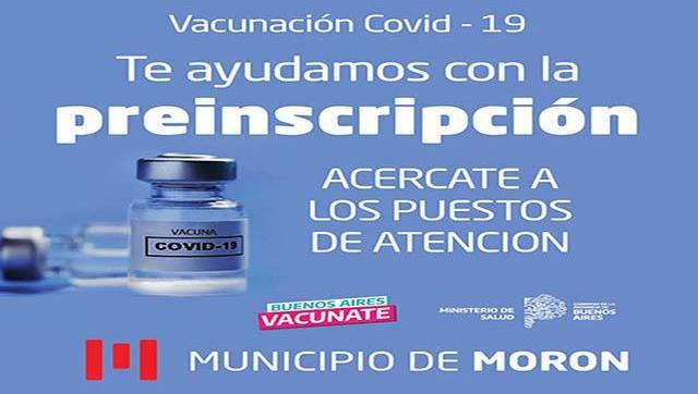 Buenos Aires Vacunate: Morón sigue brindando asistencia para la preinscripción