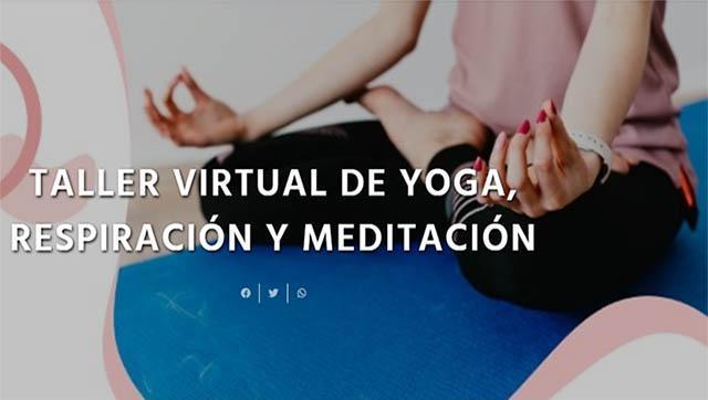 Taller virtual de yoga, respiración y meditación